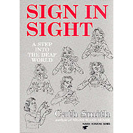 Sign in Sight: Step into the Deaf World (BOK)