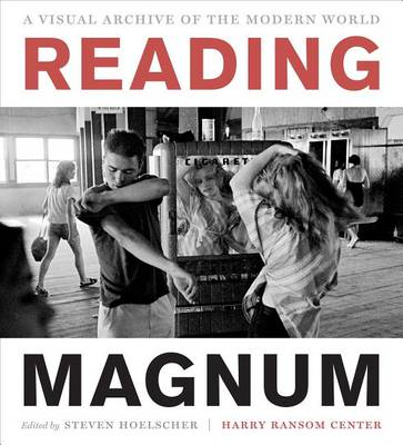Reading Magnum: A Visual Archive of the Modern World (BOK)
