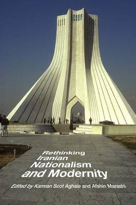 Rethinking Iranian Nationalism and Modernity (BOK)