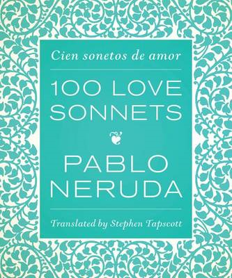 One Hundred Love Sonnets (BOK)