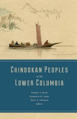 Chinookan Peoples of the Lower Columbia (BOK)