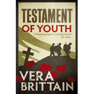 Testament of Youth: An Autobiographical Study of the Years 1900-1925 (BOK)