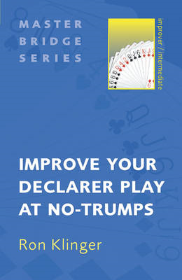 Improve Your Declarer Play at No-trumps (BOK)
