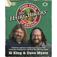 The Hairy Bikers Food Tour of Britain (BOK)