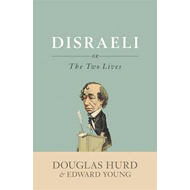 Disraeli: Or, the Two Lives (BOK)