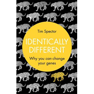 Identically Different: Why You Can Change Your Genes (BOK)
