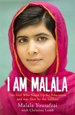 I am Malala: The Girl Who Stood Up for Education and Was Shot by the Taliban (BOK)