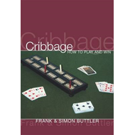 Cribbage: How To Play And Win (BOK)