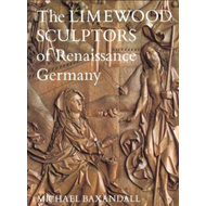 Limewood Sculptors of Renaissance Germany (BOK)