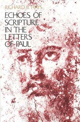 Echoes of Scripture in the Letters of Paul (BOK)