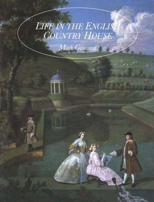 Life in the English Country House (BOK)