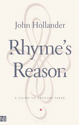 Rhyme's Reason: A Guide to English Verse (BOK)