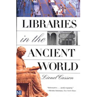 Libraries in the Ancient World (BOK)