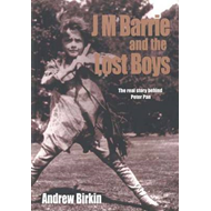 J.M. Barrie and the Lost Boys (BOK)