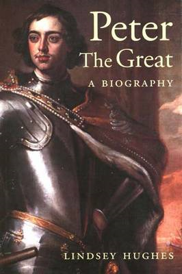 Peter the Great: A Biography (BOK)
