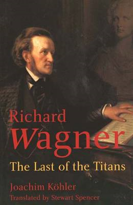 Wagner: The Last of the Titans (BOK)