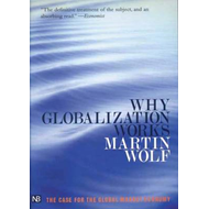 Why Globalization Works (BOK)