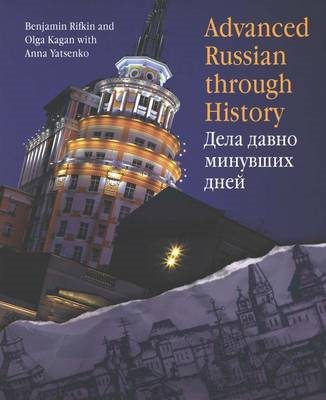 Advanced Russian Through History (BOK)