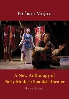 New Anthology of Early Modern Spanish Theater (BOK)