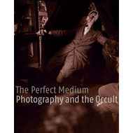 The Perfect Medium: Photography and the Occult (BOK)