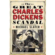 Great Charles Dickens Scandal (BOK)