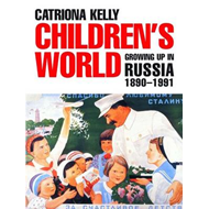 Children's World: Growing Up in Russia, 1890-1991 (BOK)