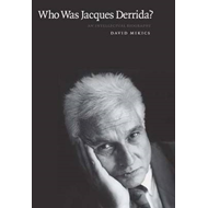 Who Was Jacques Derrida? (BOK)