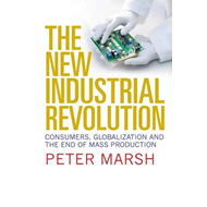The New Industrial Revolution: Consumers, Globalization and the End of Mass Production (BOK)