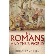 The Romans and Their World: A Short Introduction (BOK)