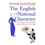 The English National Character: The History of an Idea from Edmund Burke to Tony Blair (BOK)