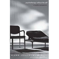 Psychotherapy without the Self: A Buddhist Perspective (BOK)