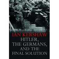 Hitler, the Germans, and the Final Solution (BOK)