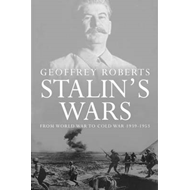 Stalin's Wars: From World War to Cold War, 1939-1953 (BOK)