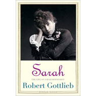 Sarah: The Life of Sarah Bernhardt (BOK)