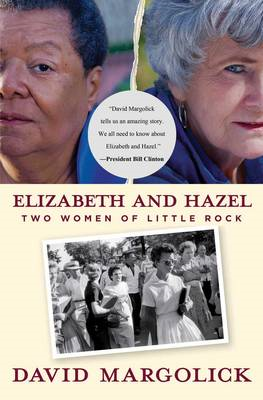 Elizabeth and Hazel: Two Women of Little Rock (BOK)