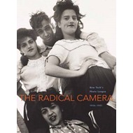 The Radical Camera: New York's Photo League, 1936-1951 (BOK)