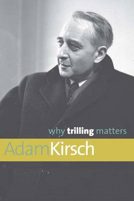 Why Trilling Matters (BOK)