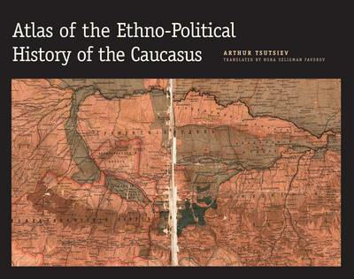 Atlas of the Ethno-Political History of the Caucasus (BOK)