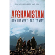 Afghanistan: How the West Lost Its Way (BOK)