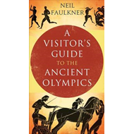 A Visitor's Guide to the Ancient Olympics (BOK)