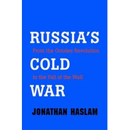 Russia's Cold War: from the October Revolution to the Fall of the Wall (BOK)