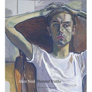 Alice Neel: Painted Truths (BOK)