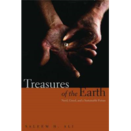 Treasures of the Earth: Need, Greed, and a Sustainable Future (BOK)