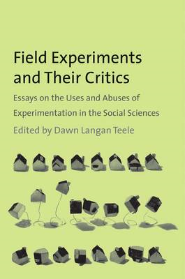 Field Experiments and Their Critics (BOK)