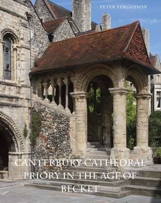 Canterbury Cathedral Priory in the Age of Becket (BOK)