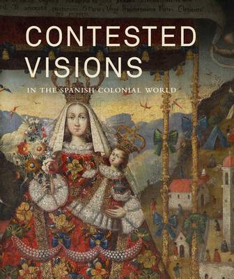 Contested Visions in the Spanish Colonial World (BOK)