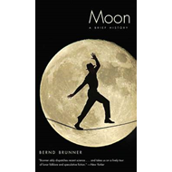 Moon: A Brief History (BOK)