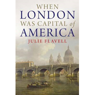 When London Was Capital of America (BOK)