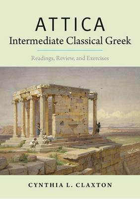 Attica: Intermediate Classical Greek (BOK)