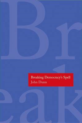 Breaking Democracy's Spell (BOK)